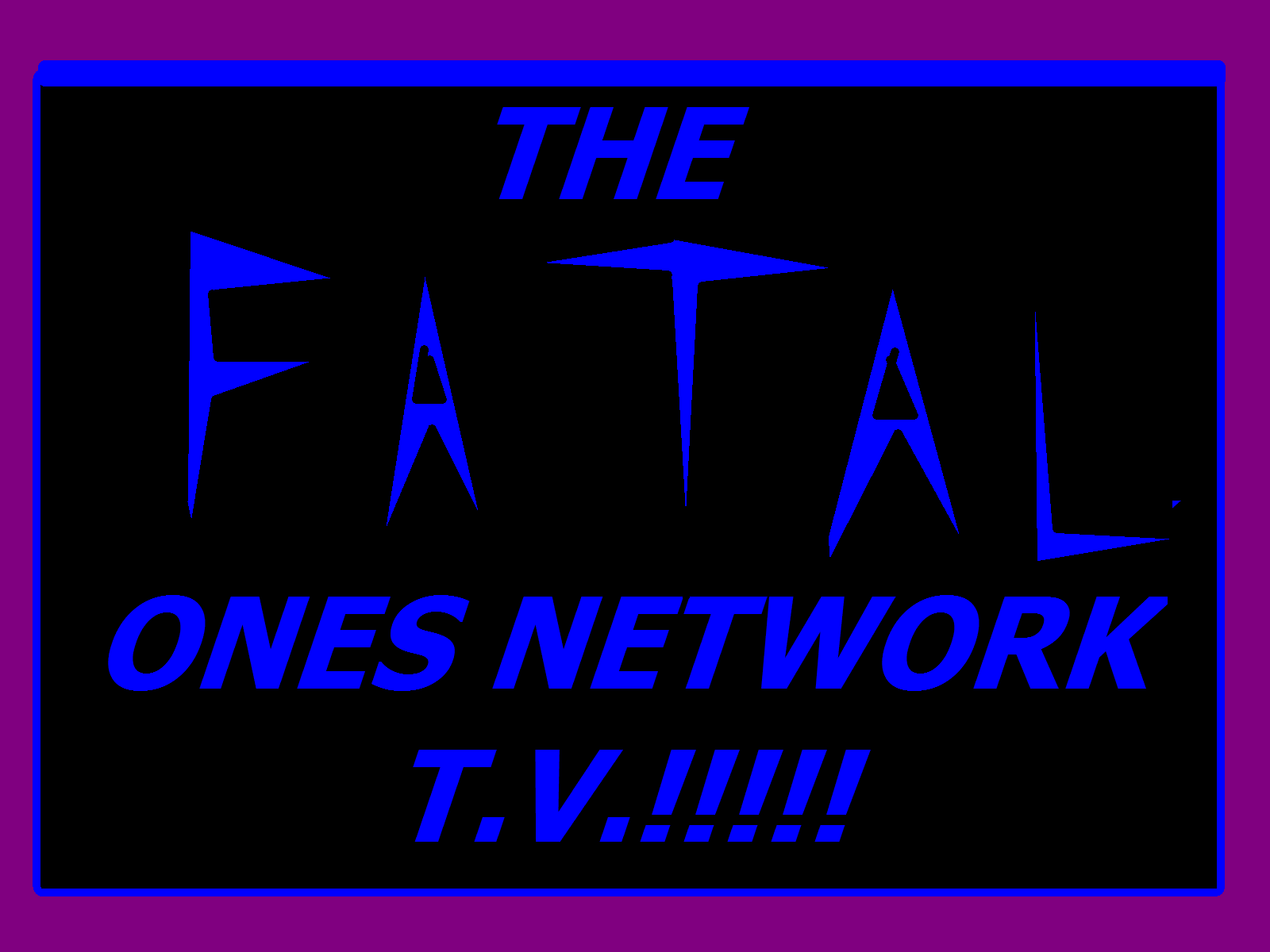 The Fatal Ones Network